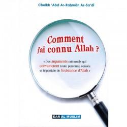 Comment j'ai connu Allah ?...
