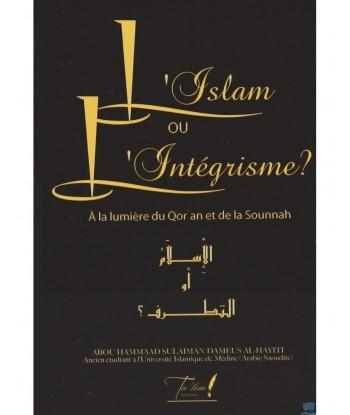L'Islam ou L'Intégrisme -...