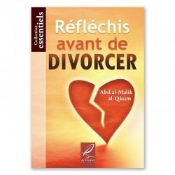 RÉFLÉCHIS AVANT DE DIVORCER...