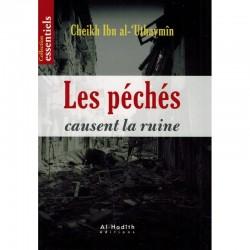 LES PÉCHÉS CAUSENT LA RUINE...