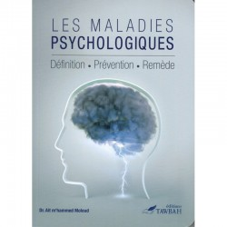 LES MALADIES PSYCHOLOGIQUES...